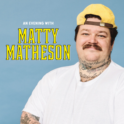 An Evening with Matty Matheson